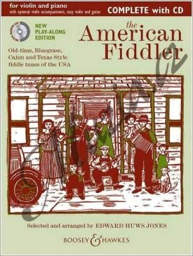 Boosey & Hawkes Album | The American Fiddler (New Edition) - Old-time, Bluegrass, Cajun and Texas Style fiddle tunes of the USA | Noty na housle - +CD cena od 693 Kč