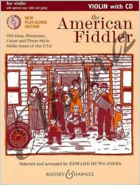 Boosey & Hawkes Album | The American Fiddler (New Edition) - Old-time, Bluegrass, Cajun and Texas Style fiddle tunes of the USA | Noty na housle - +CD cena od 403 Kč