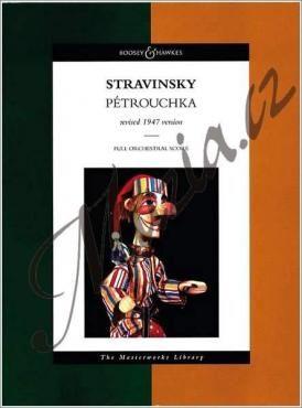 Boosey & Hawkes Stravinskij Igor | Pétrouchka (1947) - Burlesque in four scenes | Noty pro orchestr - Studijní partitura cena od 0 Kč