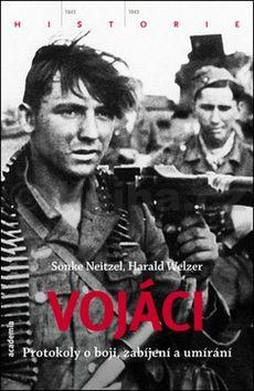 Harald Werzel: Vojáci cena od 440 Kč
