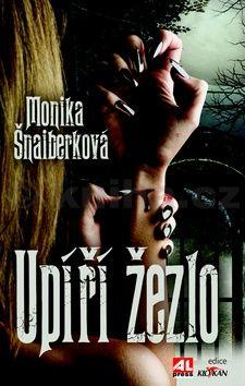 Monika Šnaiberková: Upíří žezlo cena od 75 Kč