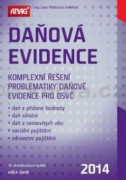 Jana Pilátová: Daňová evidence 2014 cena od 319 Kč