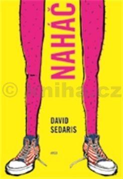David Sedaris: Naháč cena od 205 Kč