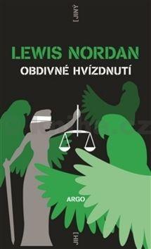 Lewis Nordan: Obdivné hvízdnutí cena od 207 Kč