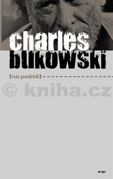 Charles Bukowski: Na poště cena od 197 Kč