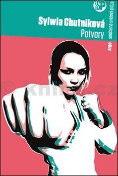Sylwia Chutnik: Potvory cena od 118 Kč
