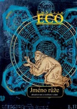 Umberto Eco: Jméno růže cena od 273 Kč
