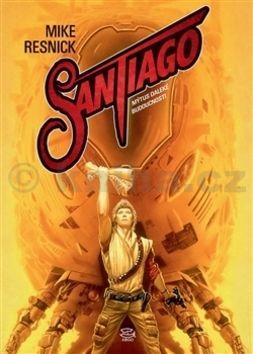 Mike Resnick: Santiago cena od 260 Kč