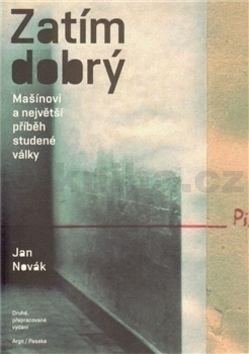 Jan Novák: Zatím dobrý cena od 349 Kč