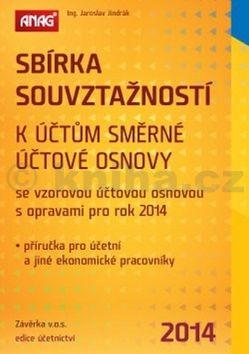 Jaroslav Jindrák Sbírka souvztažností k účtům směrné účtové osnovy 2014 cena od 303 Kč