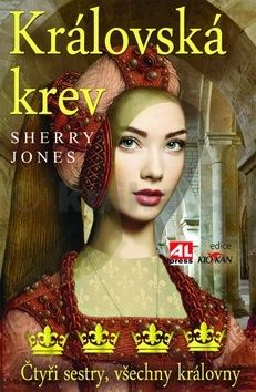 Sherry Jones: Královská krev cena od 99 Kč