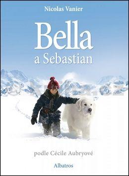 Nicolas Vanier: Bella a Sebastián cena od 196 Kč