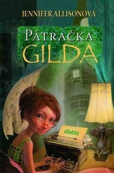 Jennifer Allison: Pátračka Gilda cena od 169 Kč