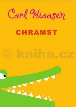 Carl Hiaasen: Chramst! cena od 135 Kč