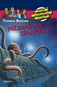 Thomas Brezina: Přízrak na stadionu cena od 159 Kč