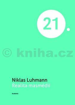 Niklas Luhmann: Realita masmédií cena od 156 Kč