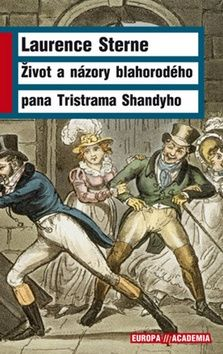 Laurence Sterne: Život a názory blahorodého pana Tristrama Shandyho cena od 257 Kč