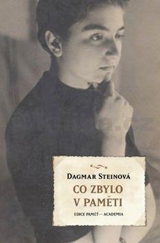 Dagmar Steinová: Co zbylo v paměti cena od 140 Kč
