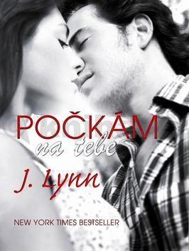 Lynn J.: Počkám na tebe (Série Wait For You 1) cena od 187 Kč