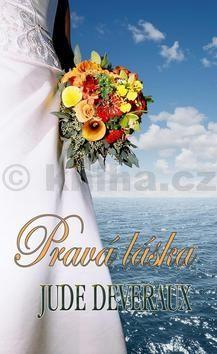 Deveraux Jane: Pravá láska cena od 209 Kč