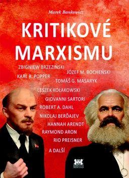 Marek Bankowicz: Kritikové marxismu cena od 158 Kč