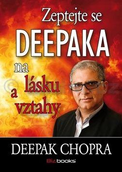 Deepak Chopra: Zeptejte se Deepaka na lásku a vztahy cena od 93 Kč