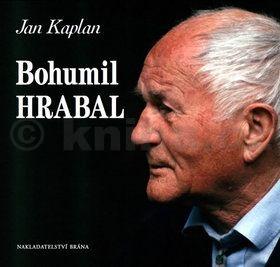 Jan Kaplan: Bohumil Hrabal cena od 134 Kč