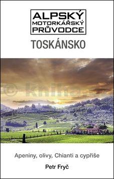 Petr Fryč: Toskánsko cena od 45 Kč