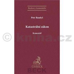 Petr Baudyš: Katastrální zákon Komentář cena od 672 Kč