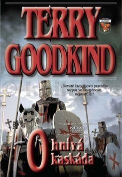Terry Goodkind: Ohnivá kaskáda cena od 266 Kč