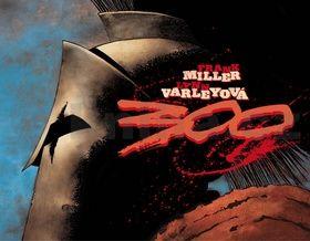 Lynn Varley, Frank Miller: 300 - Bitva u Thermopyl cena od 0 Kč