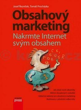 Tomáš Procházka, Josef Řezníček: Obsahový marketing cena od 249 Kč