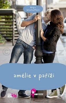 Angie Westhoff: Amélie v Paříži cena od 138 Kč