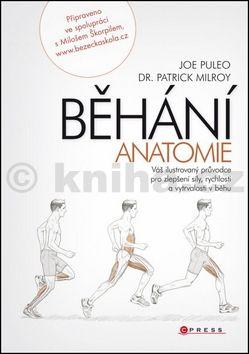 Patrick Milroy, Joe Puleo: Běhání - anatomie cena od 339 Kč