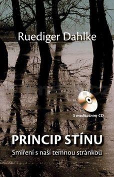 Ruediger Dahlke: Princip stínu + CD cena od 318 Kč