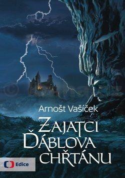 Arnošt Vašíček: Zajatci ďáblova chřtánu cena od 169 Kč