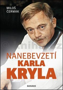 Miloš Čermák: Nanebevzetí Karla Kryla cena od 272 Kč