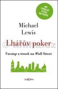 Michael Lewis: Lhářův poker cena od 234 Kč