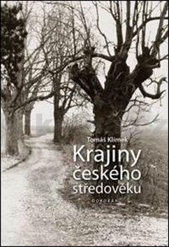Tomáš Klimek: Krajiny českého středověku cena od 224 Kč