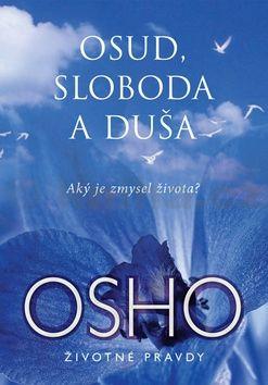 Osho: Osud, sloboda a duša cena od 153 Kč