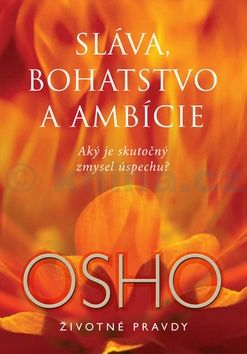 Osho: Sláva, bohatstvo a ambície cena od 153 Kč