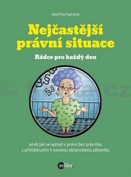 Kateřina Čepicová: Nejčastější právní situace cena od 138 Kč
