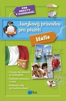 Jazykový průvodce pro přežití - Itálie cena od 169 Kč