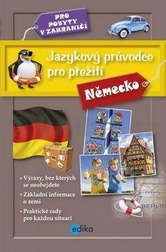Jazykový průvodce pro přežití - Německo cena od 169 Kč
