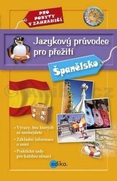 Jazykový průvodce pro přežití - Španělsko cena od 159 Kč
