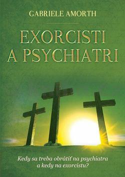 Gabriele Amorth: Exorcisti a psychiatri cena od 273 Kč