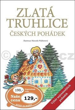 Jana Semelková: Zlatá truhlice českých pohádek cena od 91 Kč