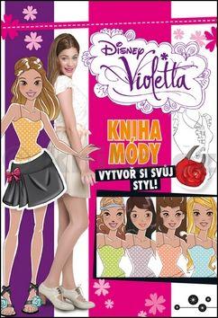 Walt Disney: Violetta - Kniha módy cena od 224 Kč