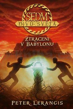 Lerangis Peter: Sedm divů světa 2 - Ztraceni v Babylonu cena od 271 Kč