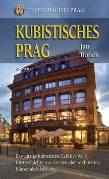Jan Boněk: Kubistisches Prag (německy) cena od 280 Kč